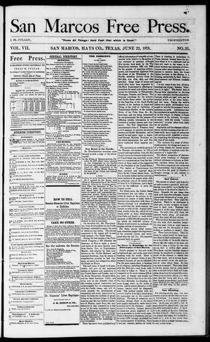 Primary view of object titled 'San Marcos Free Press. (San Marcos, Tex.), Vol. 7, No. 33, Ed. 1 Saturday, June 22, 1878'.