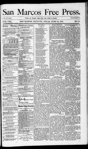 Primary view of object titled 'San Marcos Free Press. (San Marcos, Tex.), Vol. 8, No. 31, Ed. 1 Saturday, June 21, 1879'.