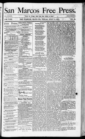 Primary view of object titled 'San Marcos Free Press. (San Marcos, Tex.), Vol. 8, No. 33, Ed. 1 Saturday, July 5, 1879'.