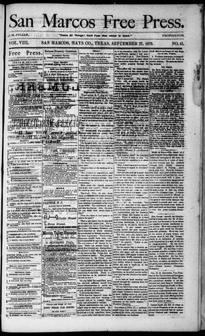Primary view of San Marcos Free Press. (San Marcos, Tex.), Vol. 8, No. 45, Ed. 1 Saturday, September 27, 1879