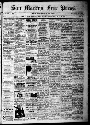 Primary view of object titled 'San Marcos Free Press. (San Marcos, Tex.), Vol. 10, No. 26, Ed. 1 Thursday, May 19, 1881'.