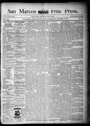 Primary view of object titled 'San Marcos Free Press. (San Marcos, Tex.), Vol. 13, No. 47, Ed. 1 Thursday, October 30, 1884'.