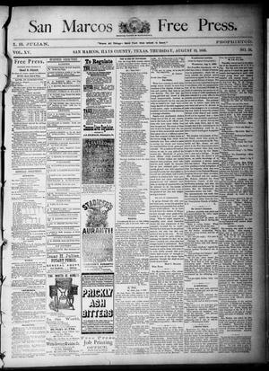Primary view of object titled 'San Marcos Free Press. (San Marcos, Tex.), Vol. 15, No. 36, Ed. 1 Thursday, August 19, 1886'.