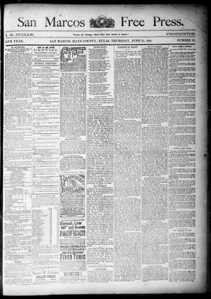 Primary view of object titled 'San Marcos Free Press. (San Marcos, Tex.), Vol. 15TH YEAR, No. 25, Ed. 1 Thursday, June 21, 1888'.