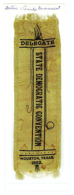 Primary view of object titled '[Ribbon for Delegate of State Democartic Convention, 1892]'.