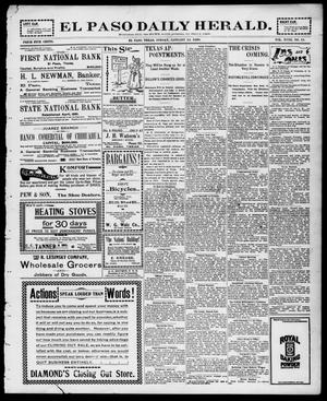Primary view of object titled 'El Paso Daily Herald. (El Paso, Tex.), Vol. 18, No. 11, Ed. 1 Friday, January 14, 1898'.