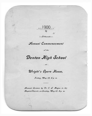 Primary view of object titled 'Fifteenth Annual Commencement of the Denton High School'.