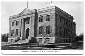 Primary view of object titled 'Library Building N. T. S. N., Denton, Texas.'.