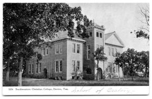 Primary view of object titled 'Southwestern Christian College, Denton, Tex.'.