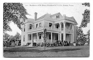 Primary view of object titled 'Residence of Dr. Bruce, President N. T. S. N., Denton, Texas.'.