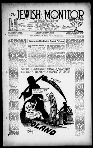 Primary view of object titled 'The Jewish Monitor (Fort Worth-Dallas, Tex.), Vol. 8, No. 5, Ed. 1 Friday, October 17, 1919'.
