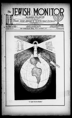Primary view of object titled 'The Jewish Monitor (Fort Worth-Dallas, Tex.), Vol. 8, No. 8, Ed. 1 Friday, November 7, 1919'.