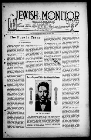 Primary view of object titled 'The Jewish Monitor (Fort Worth-Dallas, Tex.), Vol. 9, No. 14, Ed. 1 Friday, July 22, 1921'.