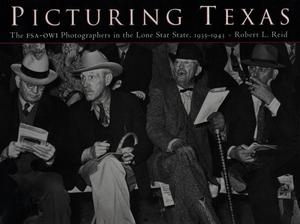 Primary view of object titled 'Picturing Texas: The Farm Security Administration-Office of War Information Photographers in the Lone Star State, 1935-1943'.