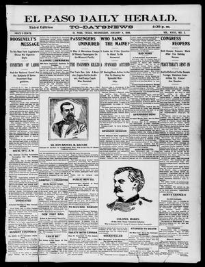 Primary view of object titled 'El Paso Daily Herald. (El Paso, Tex.), Vol. 19, No. 3, Ed. 1 Wednesday, January 4, 1899'.