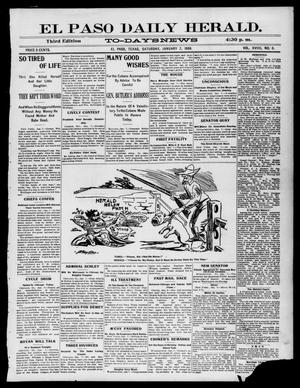 Primary view of object titled 'El Paso Daily Herald. (El Paso, Tex.), Vol. 19, No. 6, Ed. 1 Saturday, January 7, 1899'.