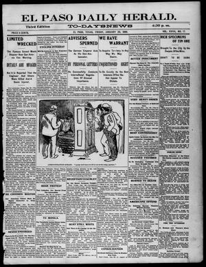 Primary view of object titled 'El Paso Daily Herald. (El Paso, Tex.), Vol. 19, No. 17, Ed. 1 Friday, January 20, 1899'.
