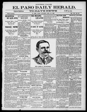 Primary view of object titled 'El Paso Daily Herald. (El Paso, Tex.), Vol. 19, No. 104, Ed. 1 Saturday, April 29, 1899'.