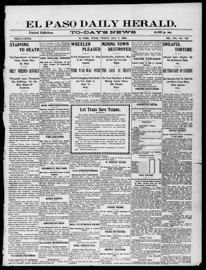 Primary view of object titled 'El Paso Daily Herald. (El Paso, Tex.), Vol. 19, No. 160, Ed. 1 Friday, July 7, 1899'.