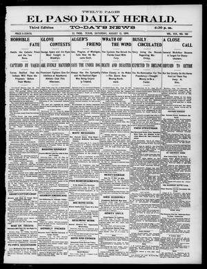 Primary view of object titled 'El Paso Daily Herald. (El Paso, Tex.), Vol. 19, No. 190, Ed. 1 Saturday, August 12, 1899'.