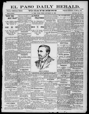 Primary view of object titled 'El Paso Daily Herald. (El Paso, Tex.), Vol. 19TH YEAR, No. 224, Ed. 1 Friday, September 22, 1899'.