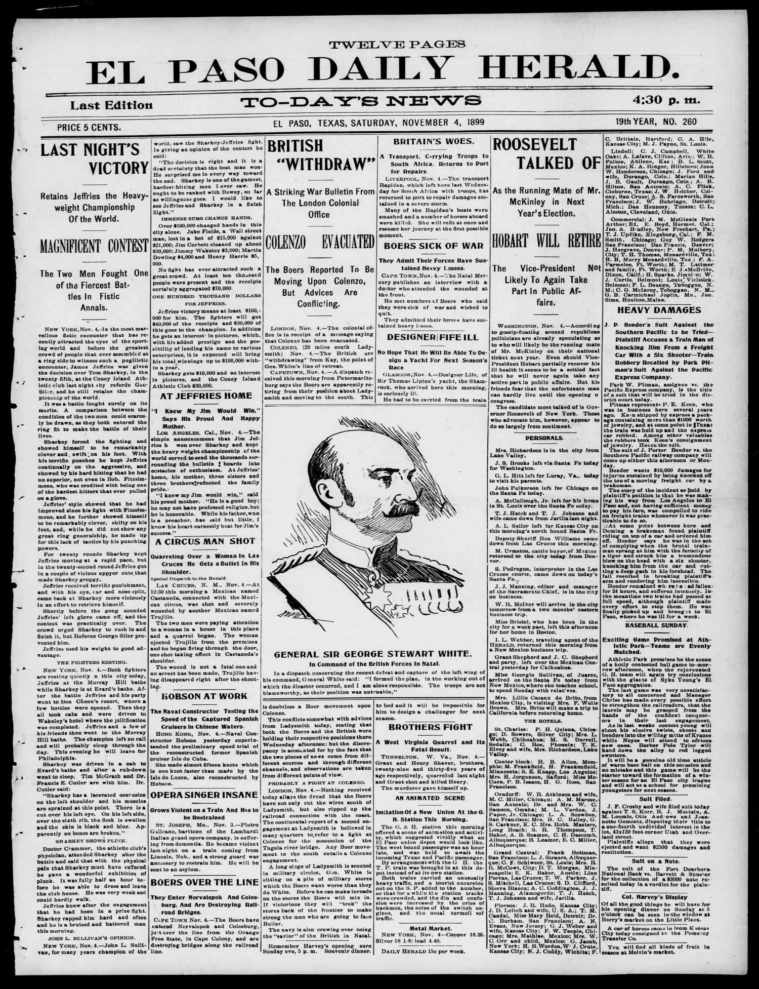 El Paso Daily Herald. (El Paso, Tex.), Vol. 19TH YEAR, No. 260, Ed. 1 Saturday, November 4, 1899                                                                                                      [Sequence #]: 1 of 12