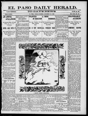 Primary view of object titled 'El Paso Daily Herald. (El Paso, Tex.), Vol. 19TH YEAR, No. 301, Ed. 1 Saturday, December 23, 1899'.