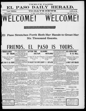Primary view of object titled 'El Paso Daily Herald. (El Paso, Tex.), Vol. 20TH YEAR, No. 148, Ed. 1 Monday, June 25, 1900'.