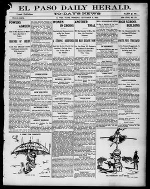 Primary view of El Paso Daily Herald. (El Paso, Tex.), Vol. 20TH YEAR, No. 201, Ed. 1 Thursday, September 6, 1900