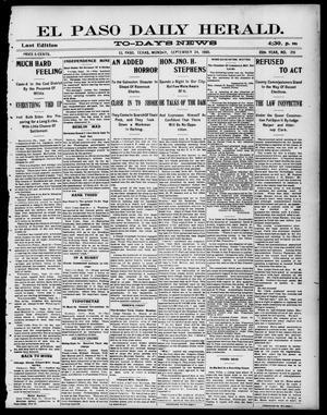Primary view of El Paso Daily Herald. (El Paso, Tex.), Vol. 20TH YEAR, No. 216, Ed. 1 Monday, September 24, 1900