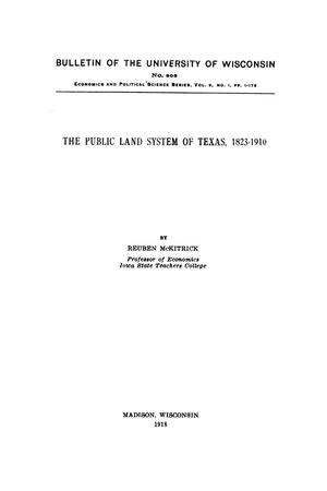 The Public Land System of Texas, 1823-1910.