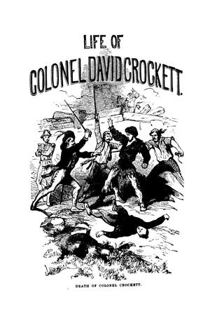 Primary view of object titled 'Life of Col. David Crockett'.