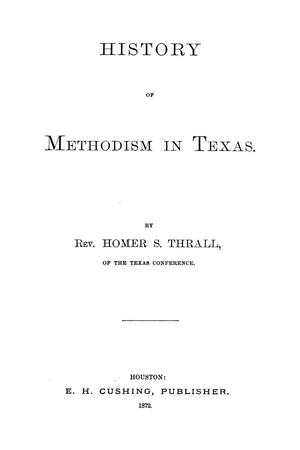 Primary view of object titled 'History of Methodism in Texas'.