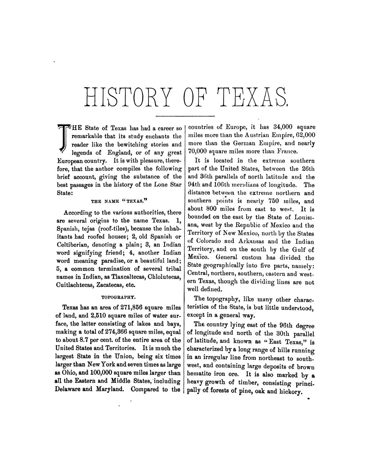 History of Texas, together with a biographical history of Milam, Williamson, Bastrop, Travis, Lee and Burleson counties : containing a concise history of the state, with portraits and biographies of prominent citizens of the above named counties, and personal histories of many of the early settlers and leading families                                                                                                      9