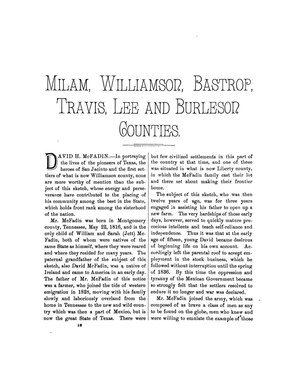 History of Texas, together with a biographical history of Milam, Williamson, Bastrop, Travis, Lee and Burleson counties : containing a concise history of the state, with portraits and biographies of prominent citizens of the above named counties, and personal histories of many of the early settlers and leading families                                                                                                      247