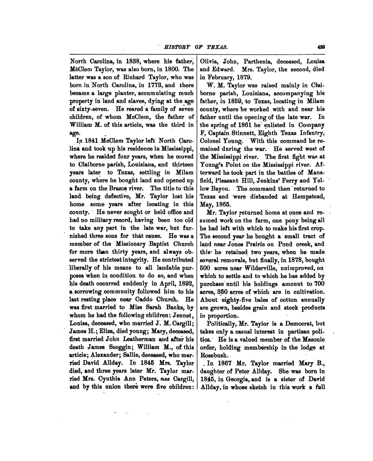 History of Texas, together with a biographical history of Milam, Williamson, Bastrop, Travis, Lee and Burleson counties : containing a concise history of the state, with portraits and biographies of prominent citizens of the above named counties, and personal histories of many of the early settlers and leading families                                                                                                      429