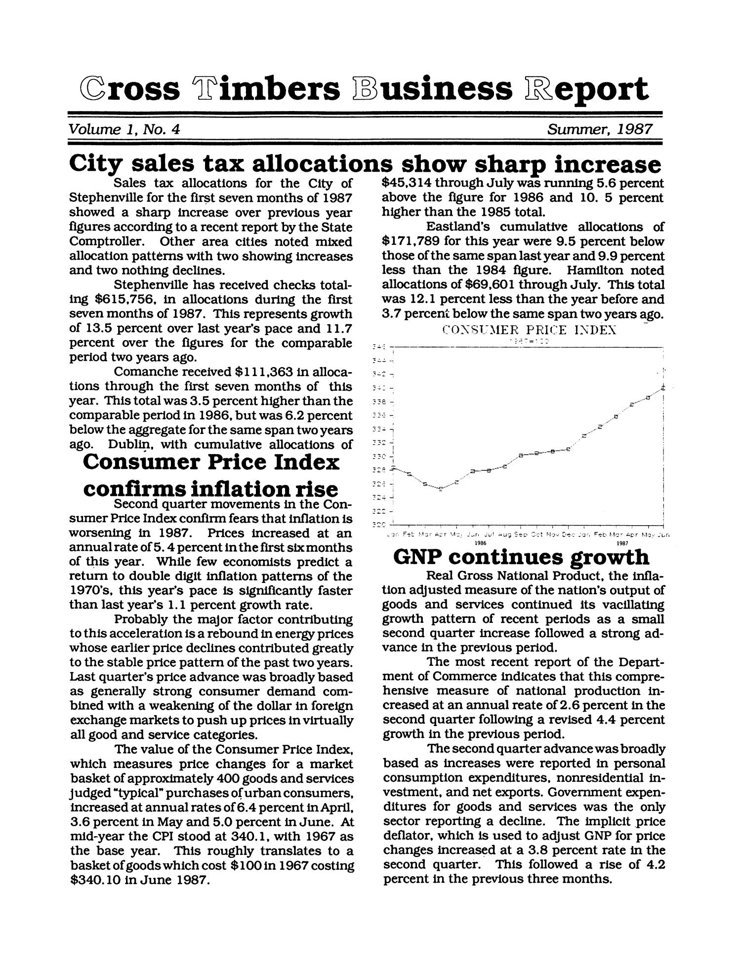 Cross Timbers Business Report, Volume 1, Number 4, Summer 1987                                                                                                      1