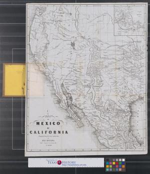 Primary view of object titled 'Map of Mexico & California.'.
