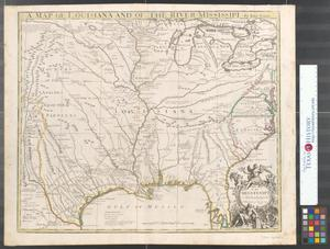 Primary view of A map of Louisiana and of the River Mississipi.