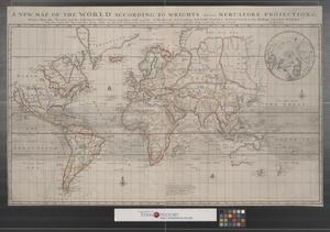 Primary view of A new map of the world according to Wrights alias Mercators projection &c. : drawn from the newest and the most exact observations together with a view of the general and coasting trade winds, monsoons or the shifting trade winds with other considerable improvements &c. by Ier: Seller and Cha: Price Hydrographers to the Queen at the Hermitage staires and at their shopp nex't the Fleece Taverne in Cornhill.