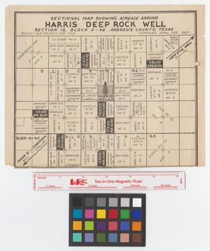 Primary view of object titled 'Sectional map showing acreage around Harris Deep Rock Well : Section 12. Block A-46, Andrews County, Texas.'.