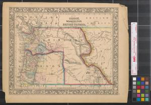 Primary view of object titled 'Map of Oregon, Washington, and part of British Columbia.'.
