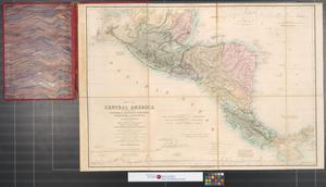 Primary view of object titled 'Map of Central America including the states of Guatemala, Salvador, Honduras, Nicaragua & Costa Rica, the territories of Belise & Mosquito, with parts of Mexico, Yucatan & New Granada : shewing the routes between the Atlantic & Pacific Oceans by way of Tehuantepeque, Nicaragua & Panama.'.