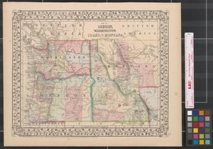 Primary view of object titled 'Map of Oregon, Washington, Idaho, and part of Montana.'.