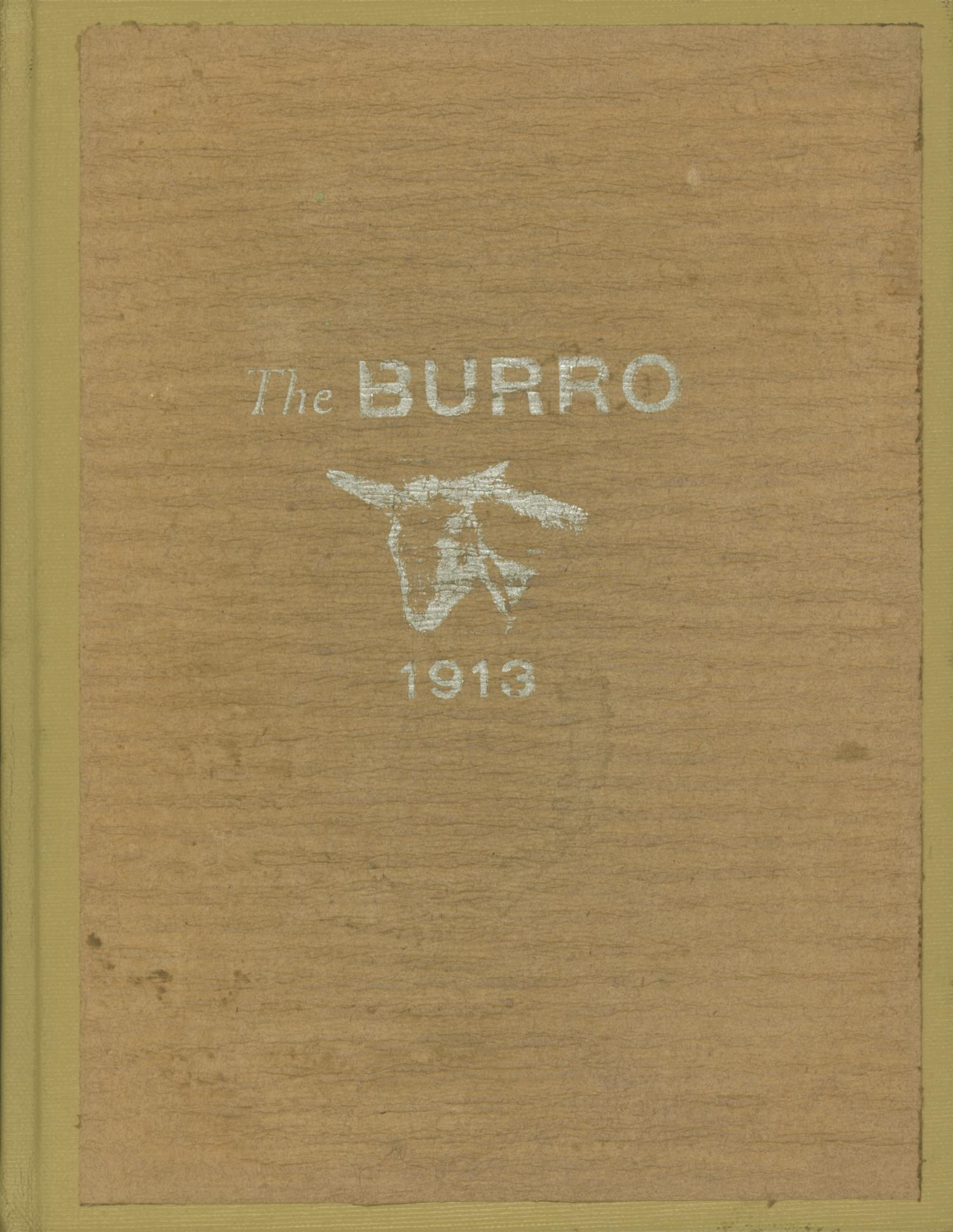 The Burro, Yearbook of Mineral Wells High School, 1913                                                                                                      Front Cover