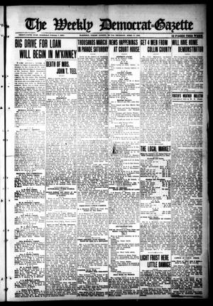 Primary view of object titled 'The Weekly Democrat-Gazette (McKinney, Tex.), Vol. 35, Ed. 1 Thursday, April 11, 1918'.
