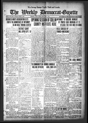 Primary view of object titled 'The Weekly Democrat-Gazette (McKinney, Tex.), Vol. 35, Ed. 1 Thursday, September 5, 1918'.
