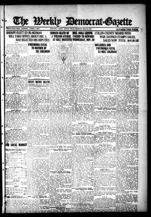 Primary view of object titled 'The Weekly Democrat-Gazette (McKinney, Tex.), Vol. 35, Ed. 1 Thursday, November 28, 1918'.