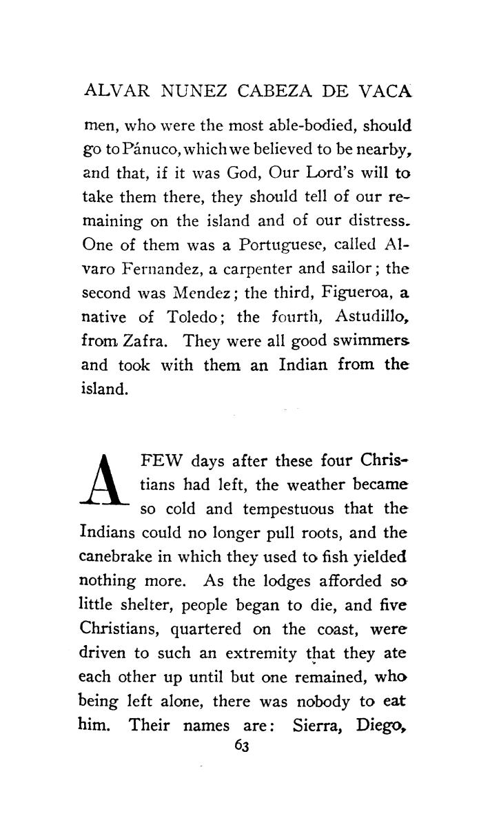 The journey of Alvar Nuñez Cabeza de Vaca and his companions from Florida to the Pacific, 1528-1536                                                                                                      [Sequence #]: 85 of 253