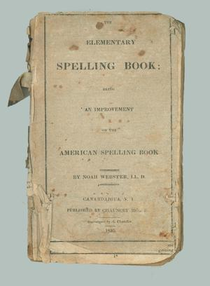 Primary view of object titled 'The Elementary Spelling Book'.